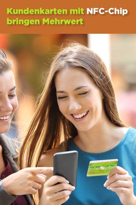Kundenkarten 4.0 mit NFC-ChipKundenkarten 4.0 mit NFC-Chips bringen Mehrwert in Kundenkartens bringen Mehrwertin Kundenkarten